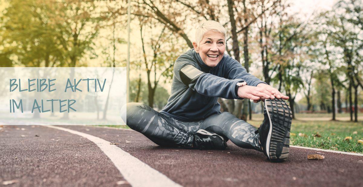 Bleibe aktiv im Alter